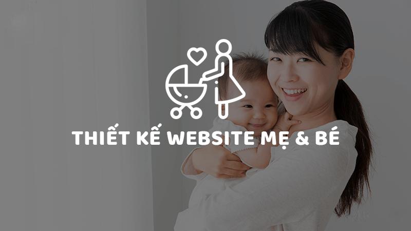 Thiết kế website mẹ và bé Quy Nhơn chuẩn Seo chuyên nghiệp thu hút