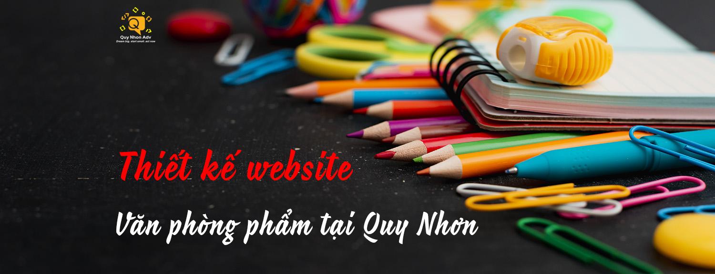 Thiết kế website văn phòng phẩm Quy Nhơn giá rẻ chất lượng cao